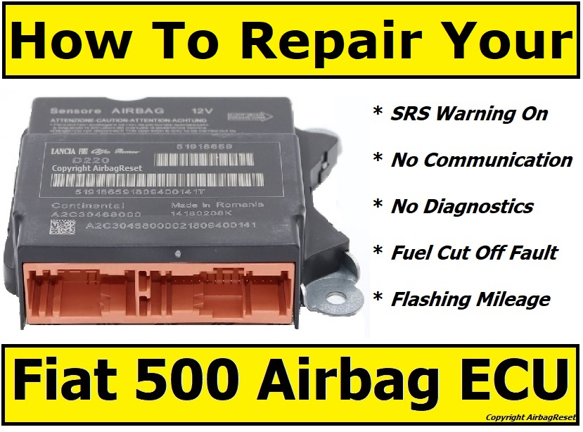 How To Repair Your Fiat 500 Airbag Module